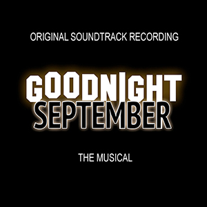 Goodnight September was a musical lightly based on the life of Peg Entwistle